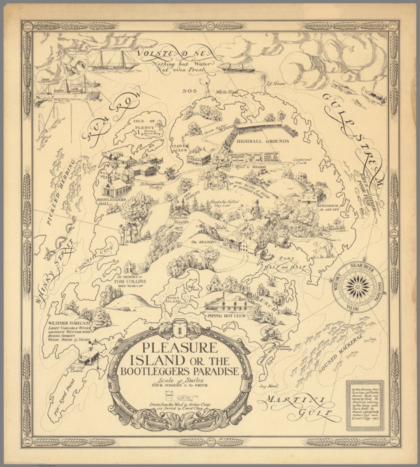 Pleasure Island or the Bootleggers Paradise.